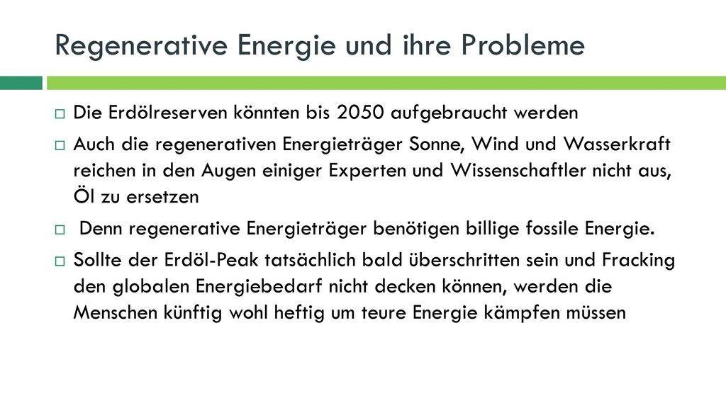Regenerative Energie und ihre Probleme