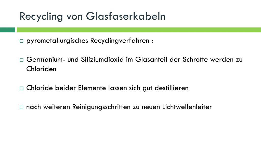 Recycling von Glasfaserkabeln