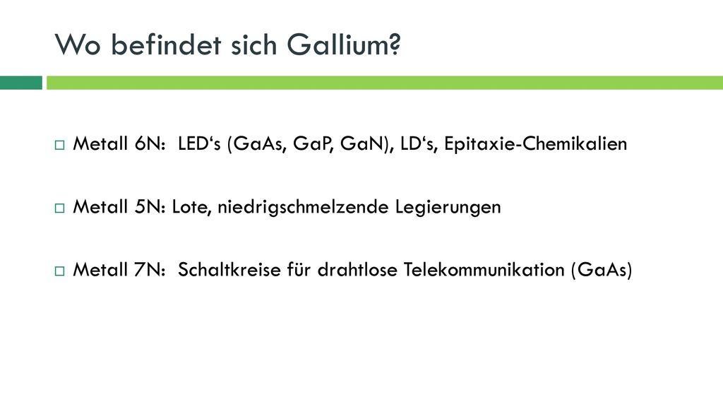 Wo befindet sich Gallium