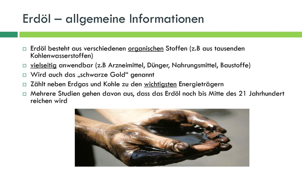 Erdöl – allgemeine Informationen