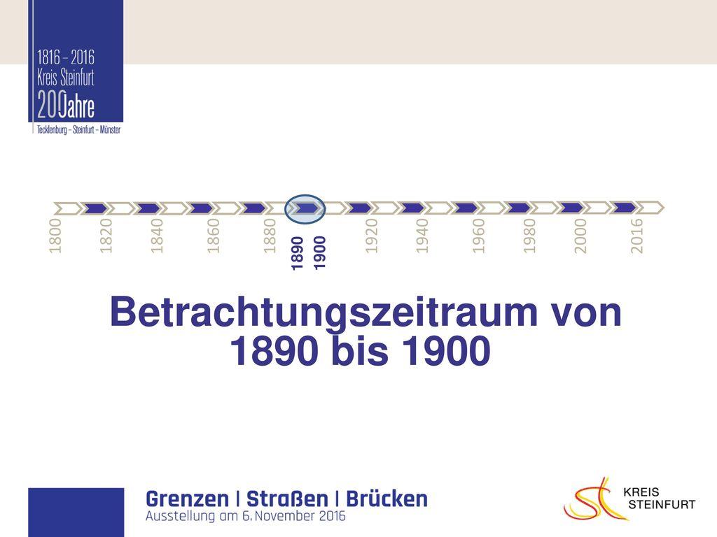 Betrachtungszeitraum von 1890 bis 1900