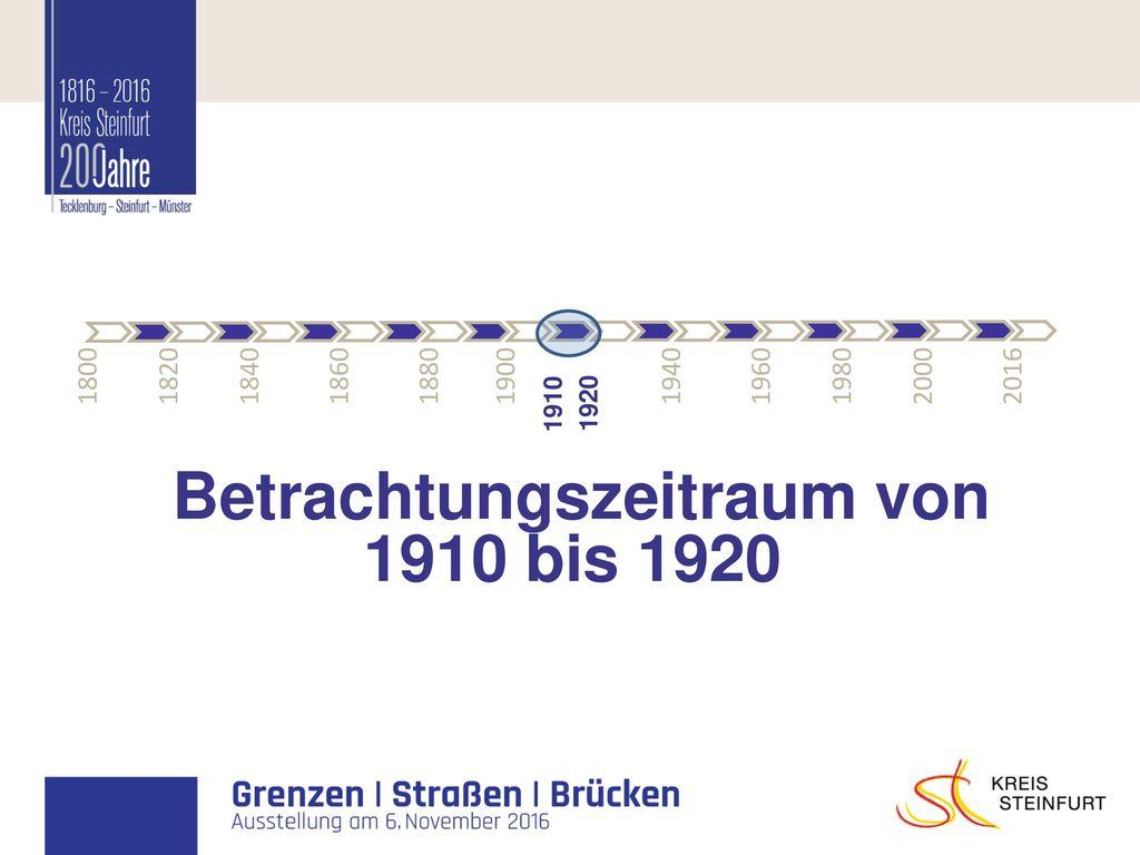 Betrachtungszeitraum von 1910 bis 1920