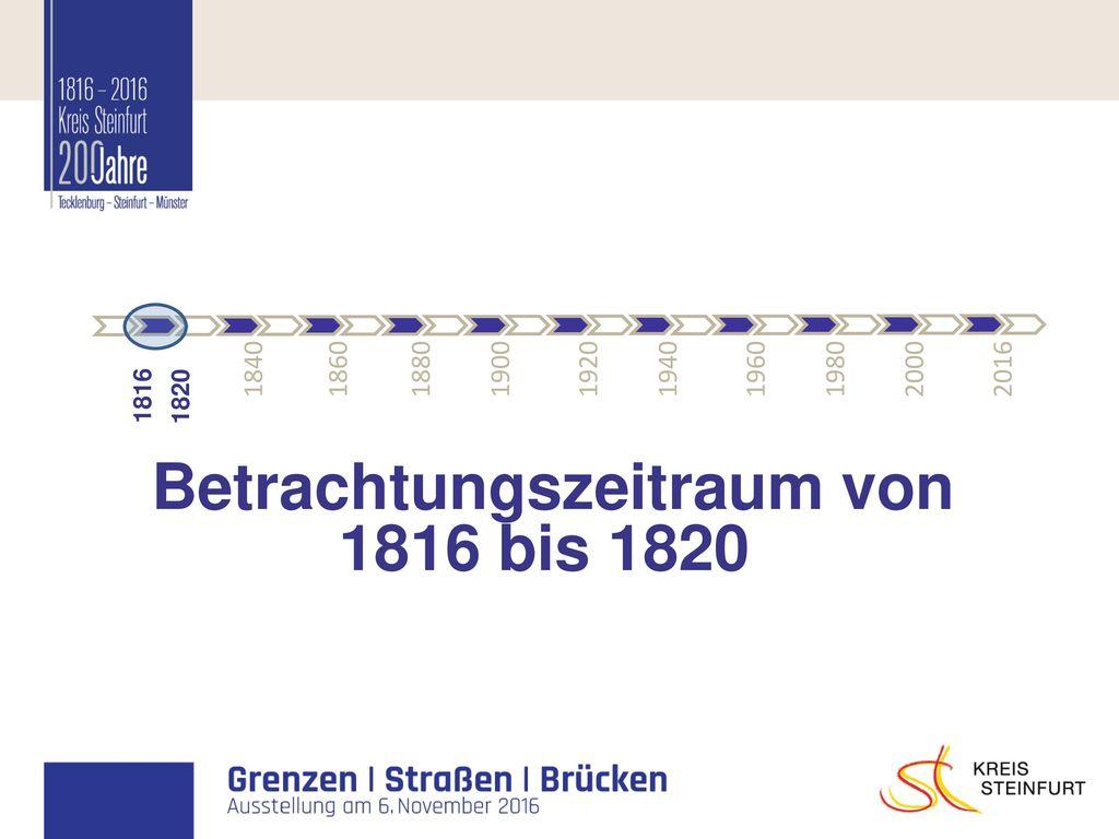 Betrachtungszeitraum von 1816 bis 1820