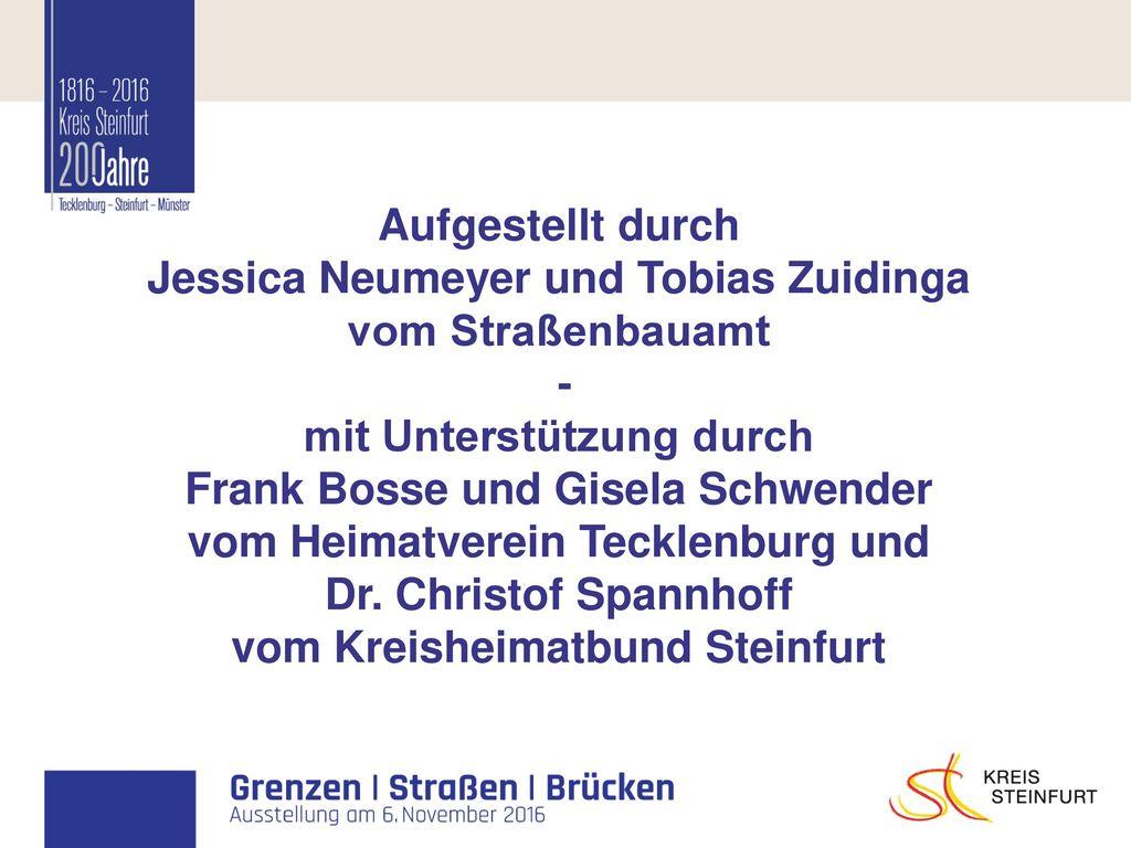 Aufgestellt durch Jessica Neumeyer und Tobias Zuidinga vom Straßenbauamt - mit Unterstützung durch Frank Bosse und Gisela Schwender vom Heimatverein Tecklenburg und Dr.