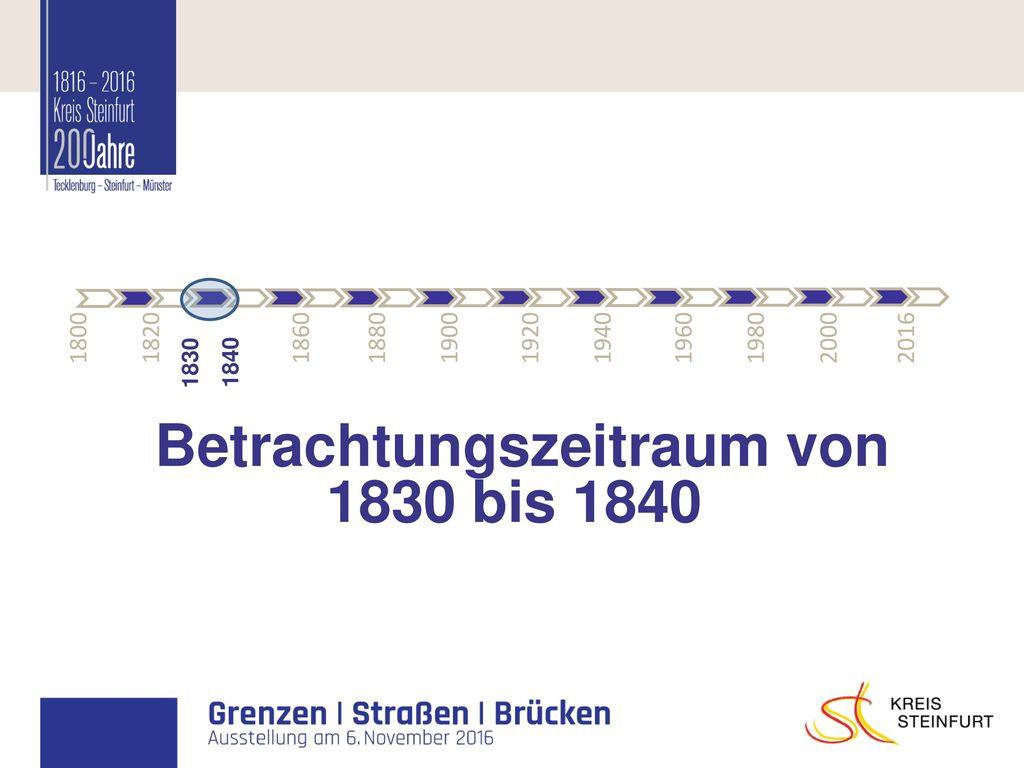 Betrachtungszeitraum von 1830 bis 1840