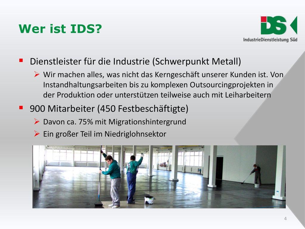 Wer ist IDS Dienstleister für die Industrie (Schwerpunkt Metall)