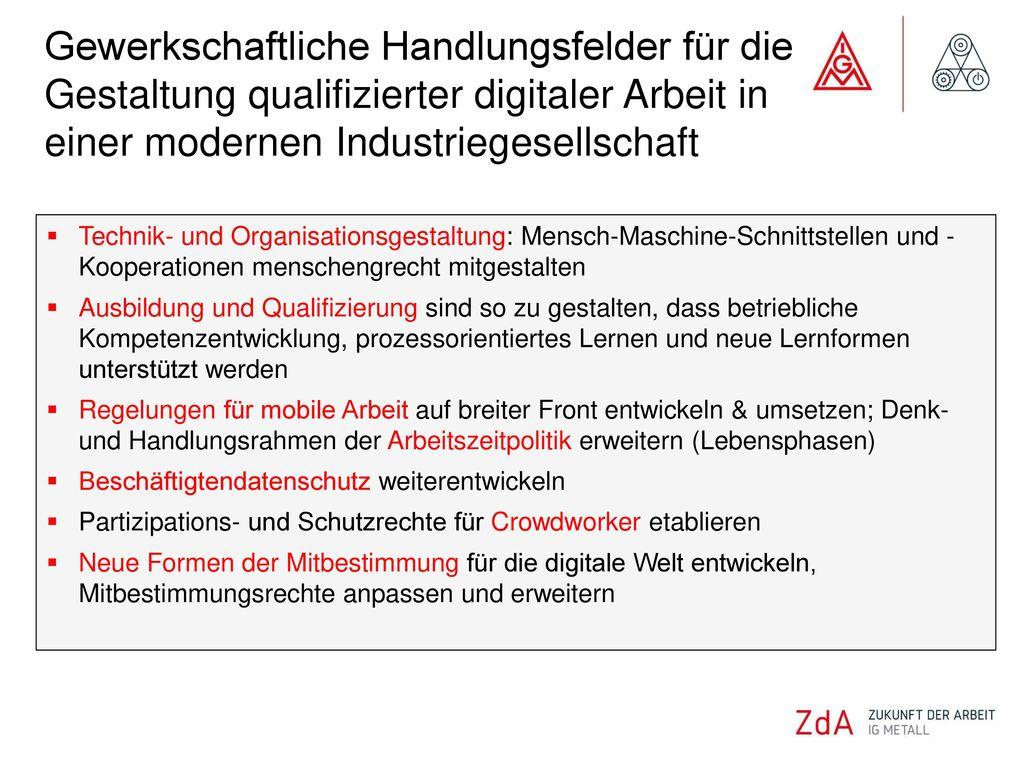 Gewerkschaftliche Handlungsfelder für die Gestaltung qualifizierter digitaler Arbeit in einer modernen Industriegesellschaft