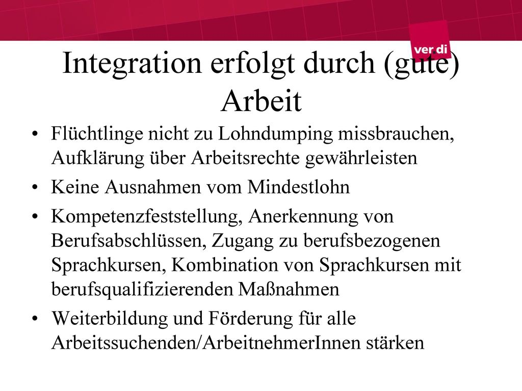 Integration erfolgt durch (gute) Arbeit