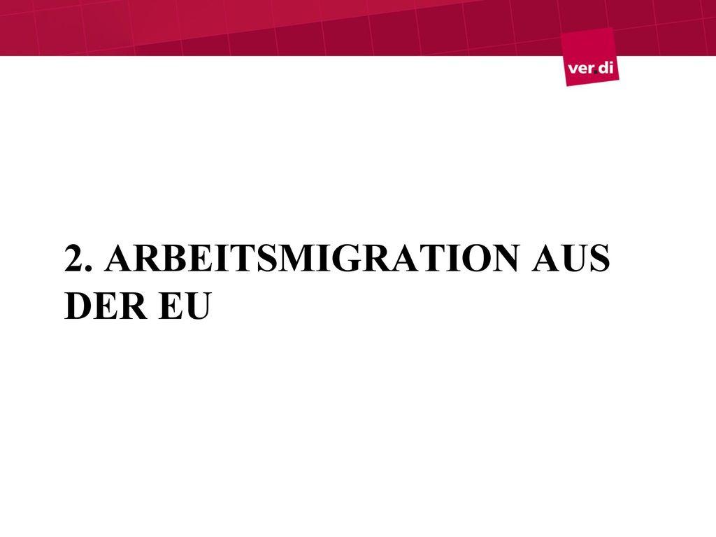 2. Arbeitsmigration aus der EU
