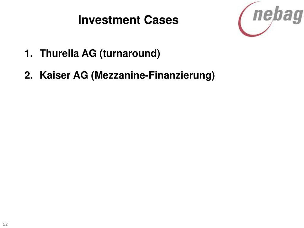 Investment Cases Thurella AG (turnaround)