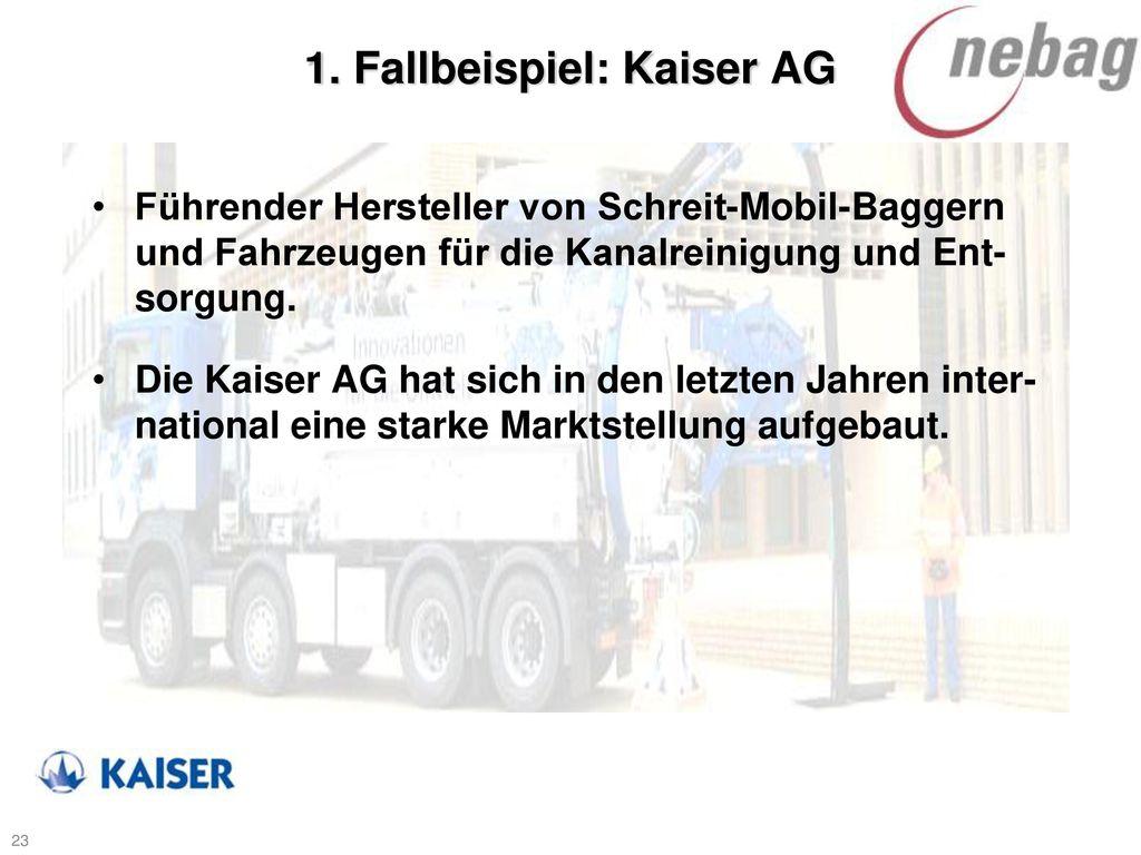 1. Fallbeispiel: Kaiser AG