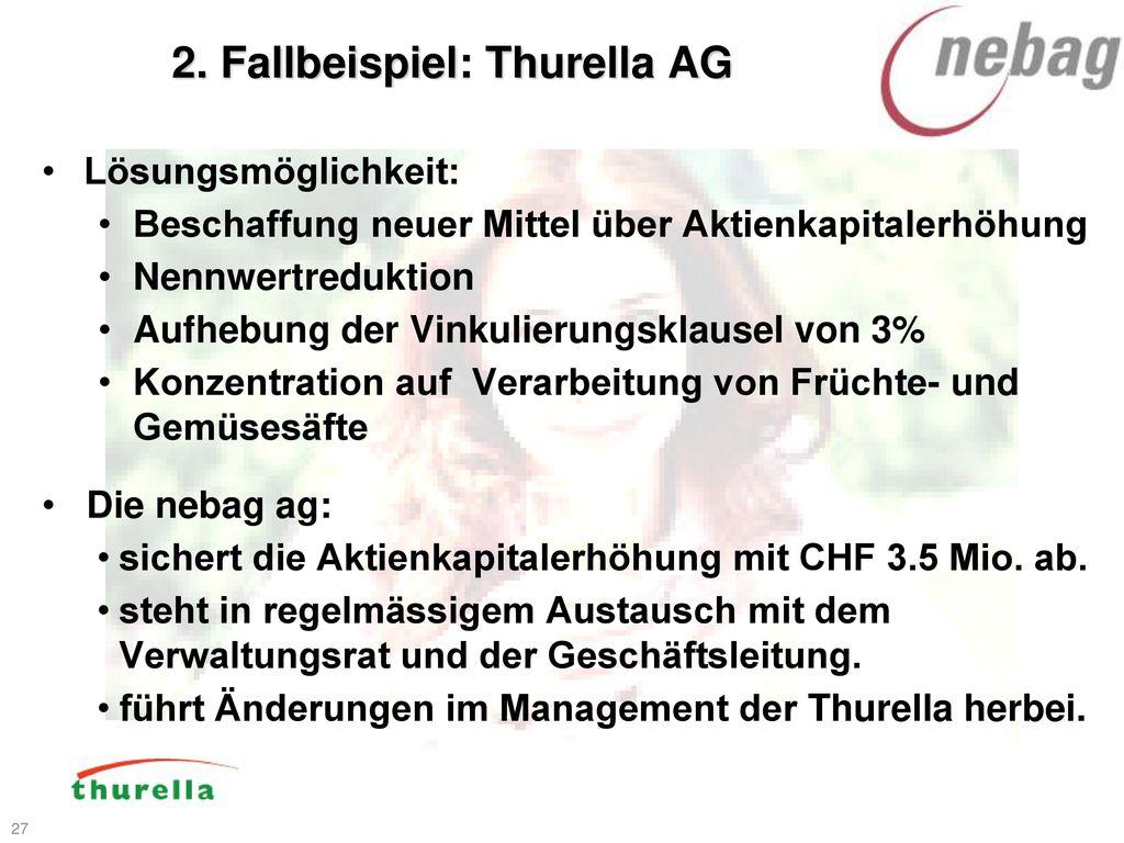 2. Fallbeispiel: Thurella AG