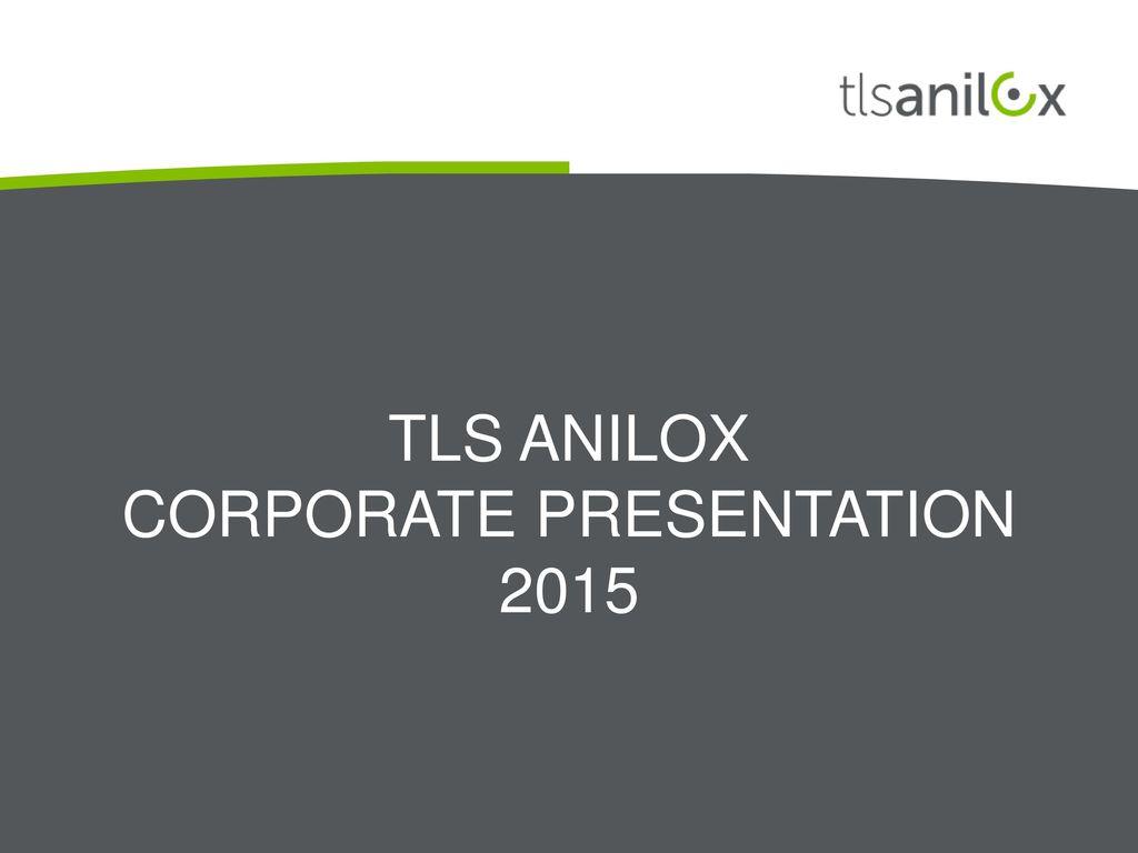 Tls anilox cOrporate Presentation 2015