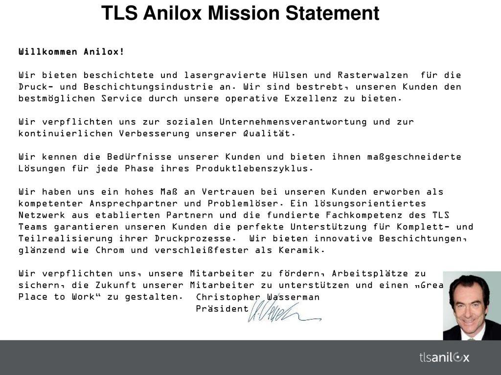 TLS Anilox Mission Statement