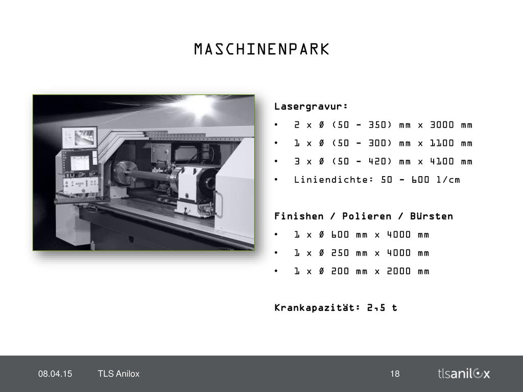 MASCHINENPARK Lasergravur: 2 x Ø (50 - 350) mm x 3000 mm
