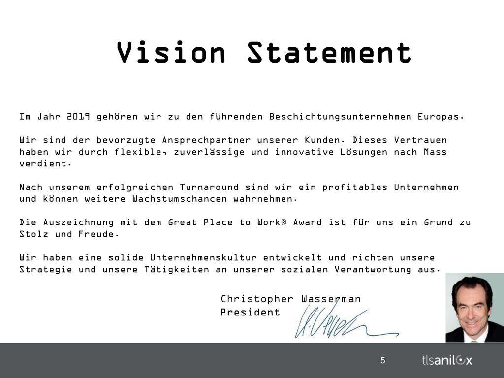 Vision Statement Christopher Wasserman President