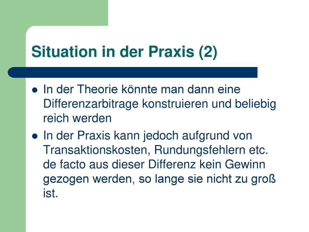 Situation in der Praxis (2)