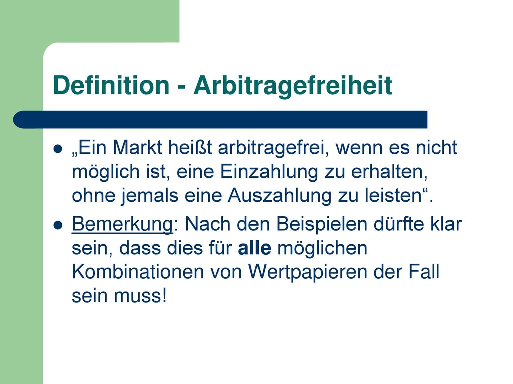 Definition - Arbitragefreiheit