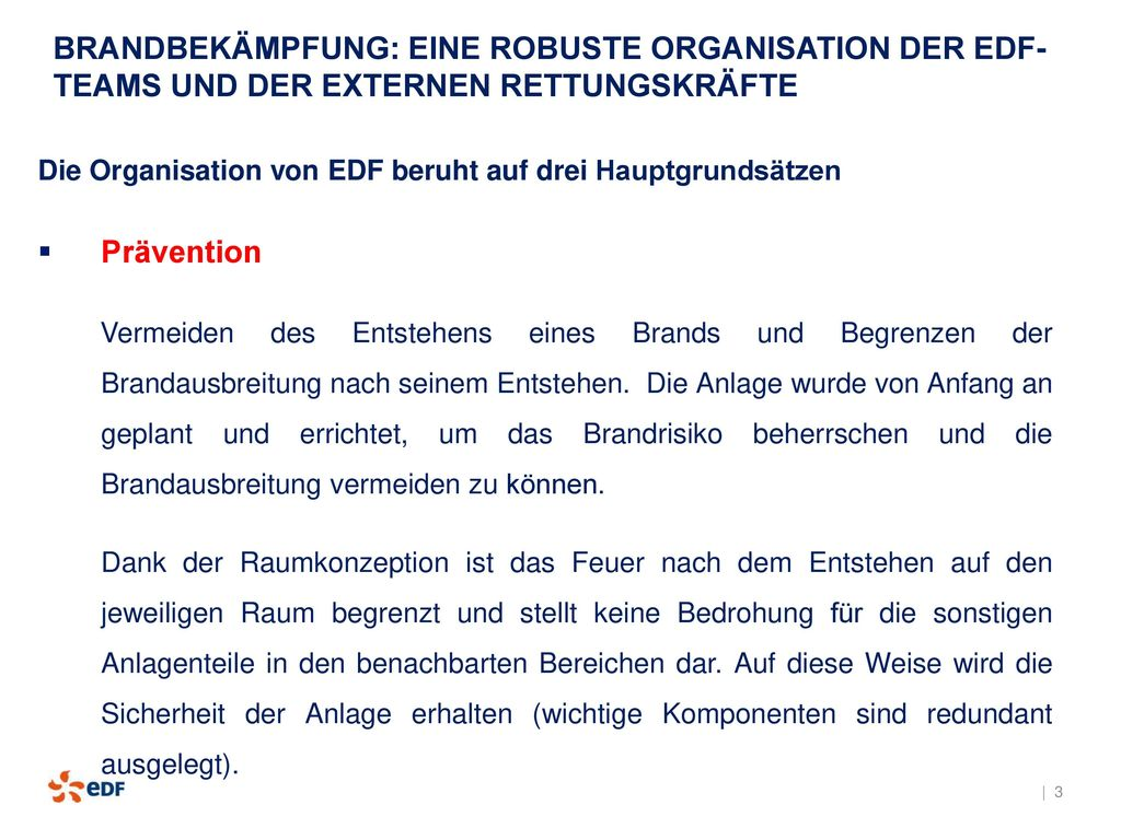 BRANDBEKÄMPFUNG: EINE ROBUSTE ORGANISATION DER EDF-TEAMS UND DER EXTERNEN RETTUNGSKRÄFTE
