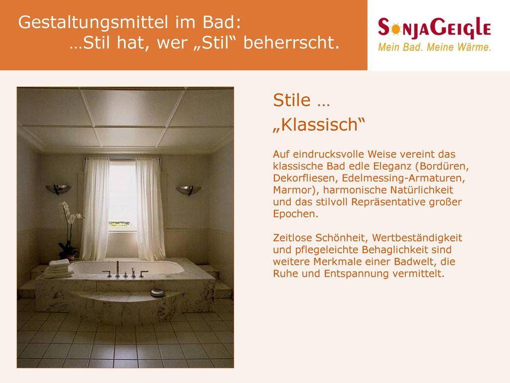 """Gestaltungsmittel im Bad: …Stil hat, wer """"Stil beherrscht."""