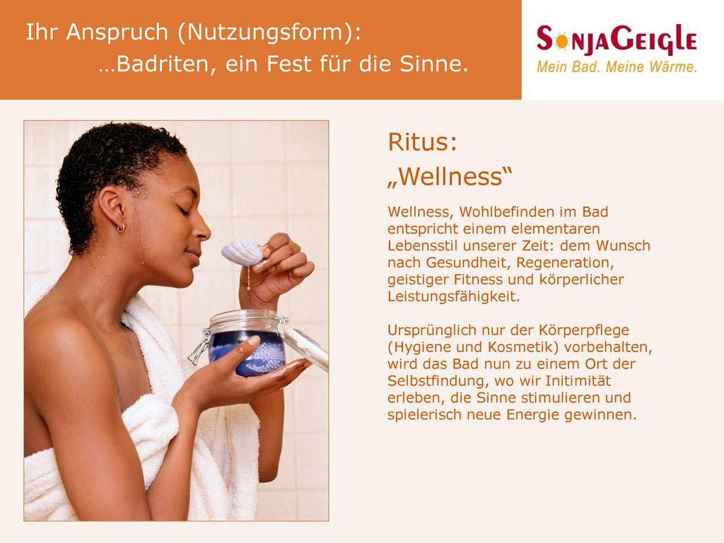 """Ritus: """"Wellness Ihr Anspruch (Nutzungsform):"""