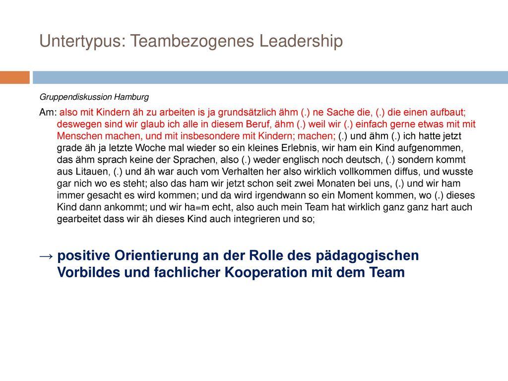 Untertypus: Teambezogenes Leadership