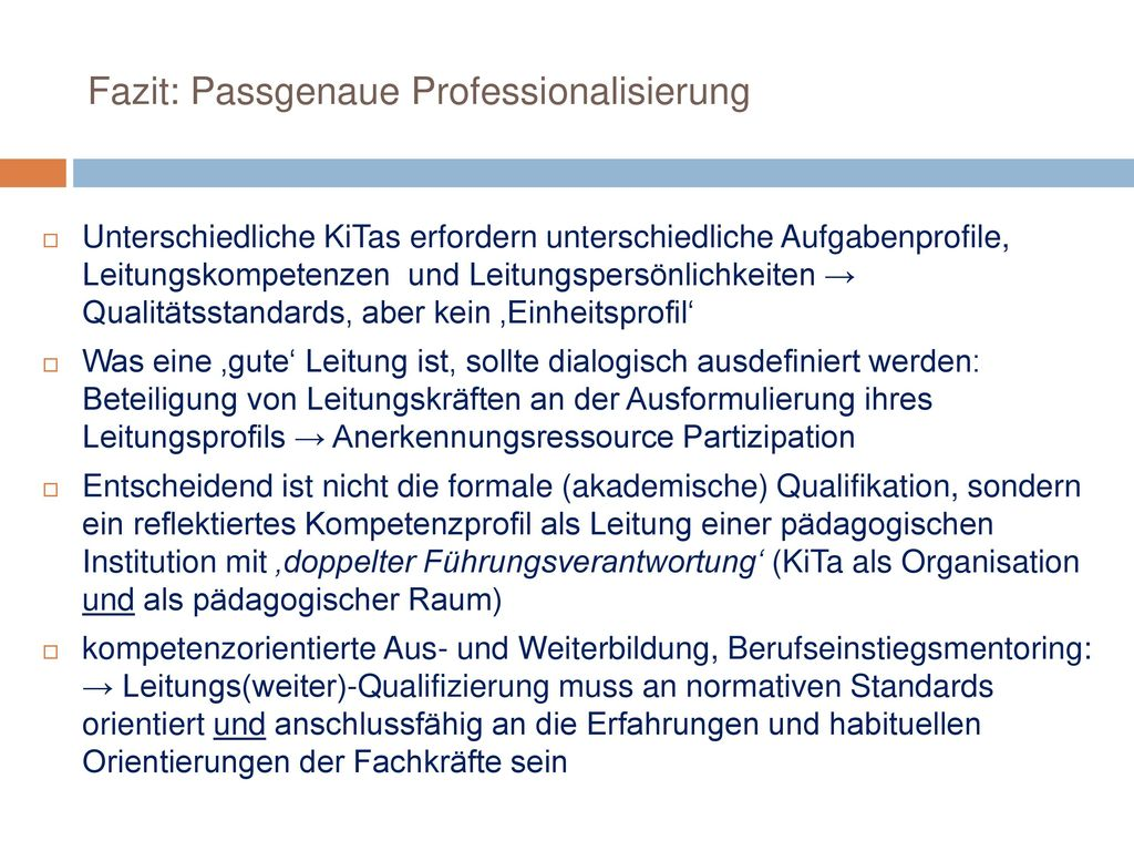 Fazit: Passgenaue Professionalisierung