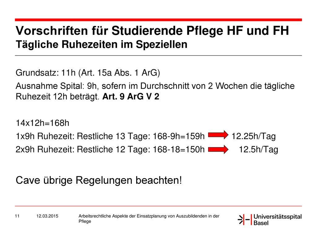 Vorschriften für Studierende Pflege HF und FH Tägliche Ruhezeiten im Speziellen