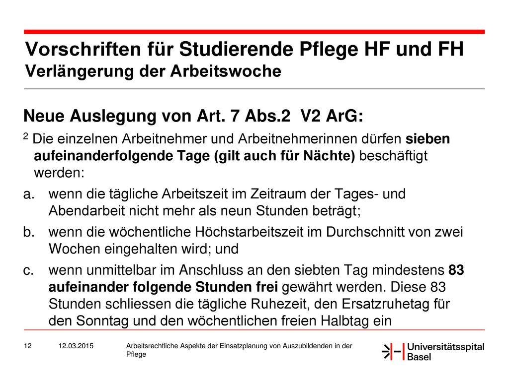Vorschriften für Studierende Pflege HF und FH Verlängerung der Arbeitswoche