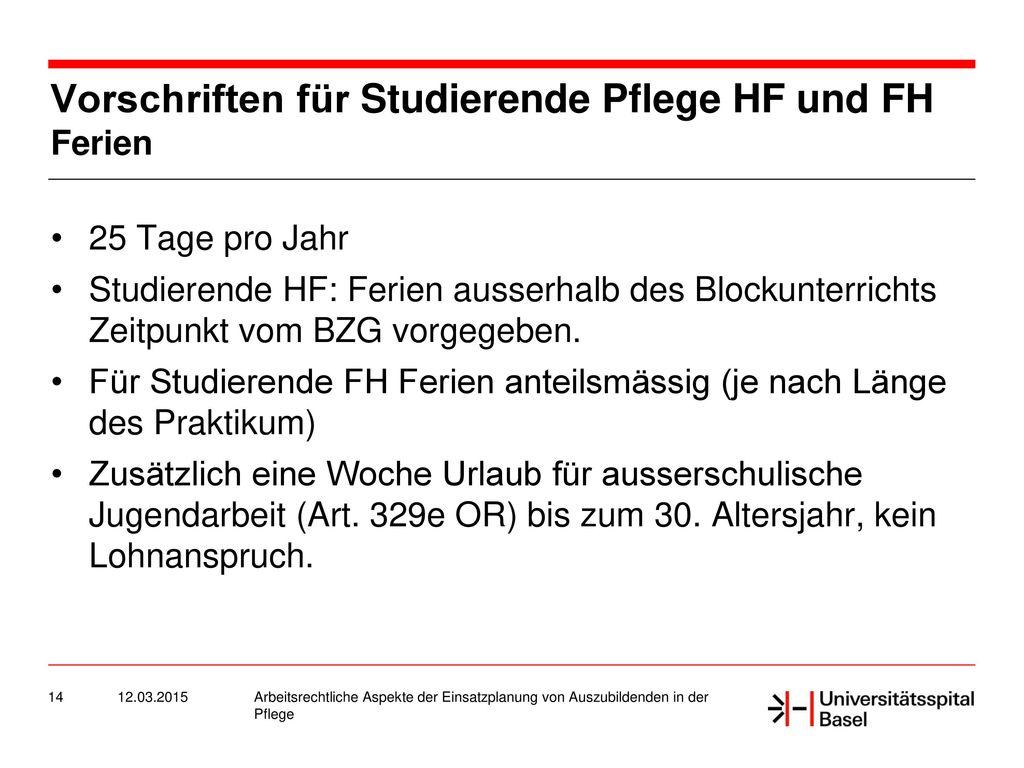 Vorschriften für Studierende Pflege HF und FH Ferien
