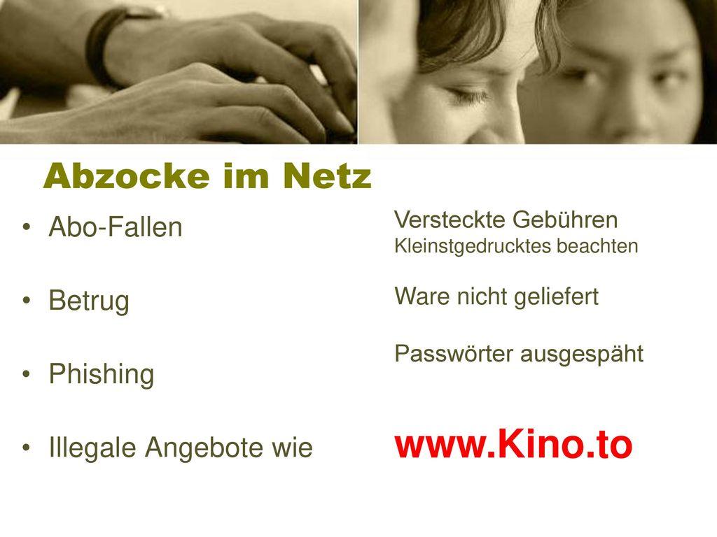 www.Kino.to Abzocke im Netz Abo-Fallen Betrug Phishing