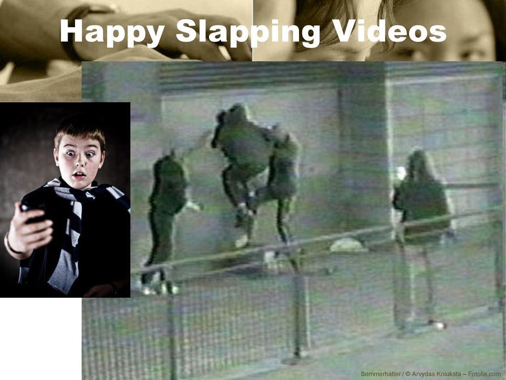 Happy Slapping Videos Lehrer Version 127 Erklärung der Begriffe
