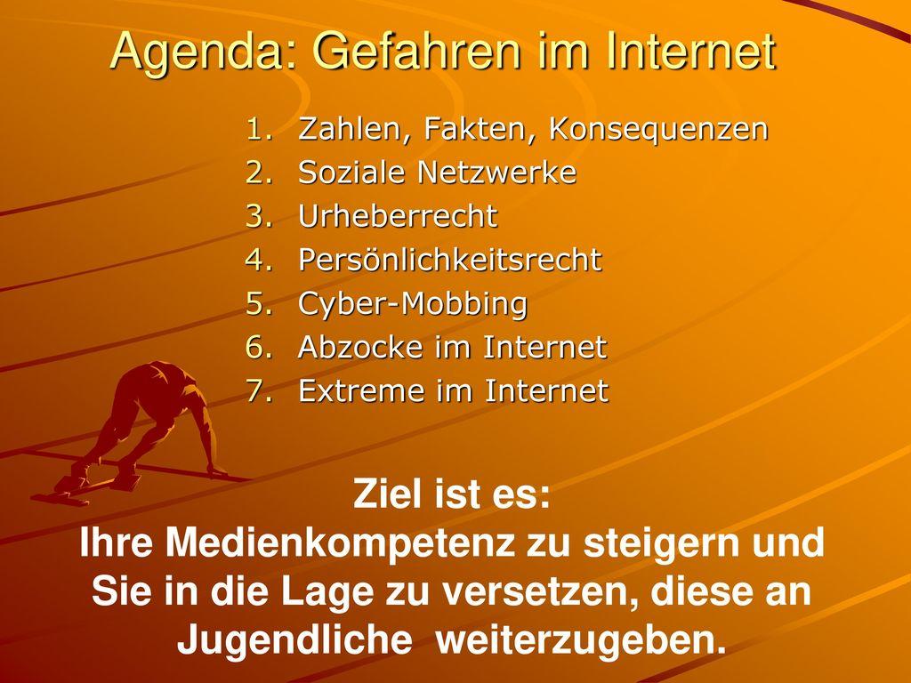 Agenda: Gefahren im Internet