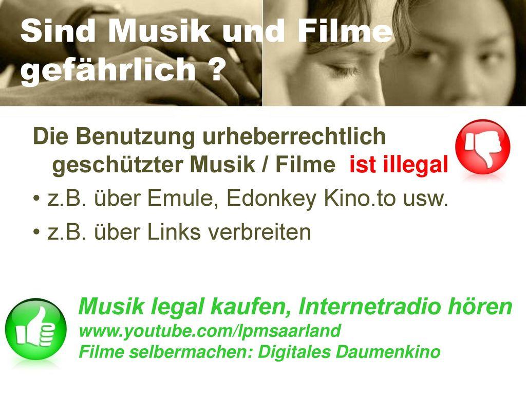 Sind Musik und Filme gefährlich