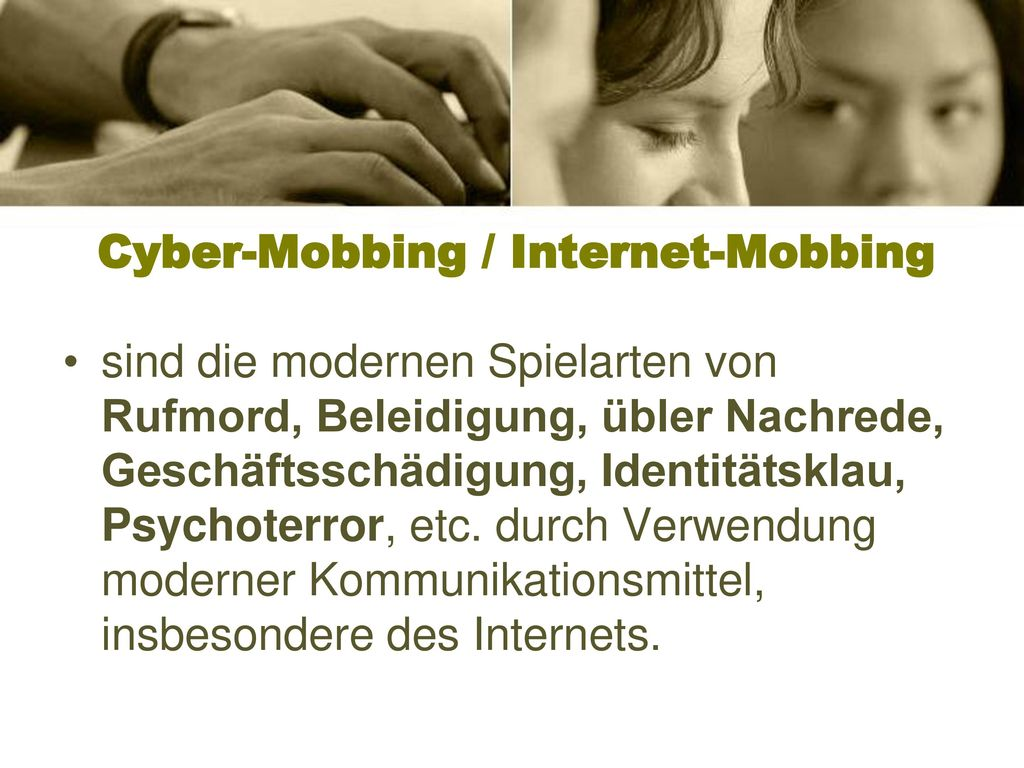Cyber-Mobbing / Internet-Mobbing