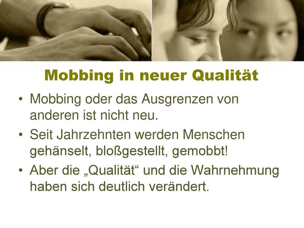 Mobbing in neuer Qualität