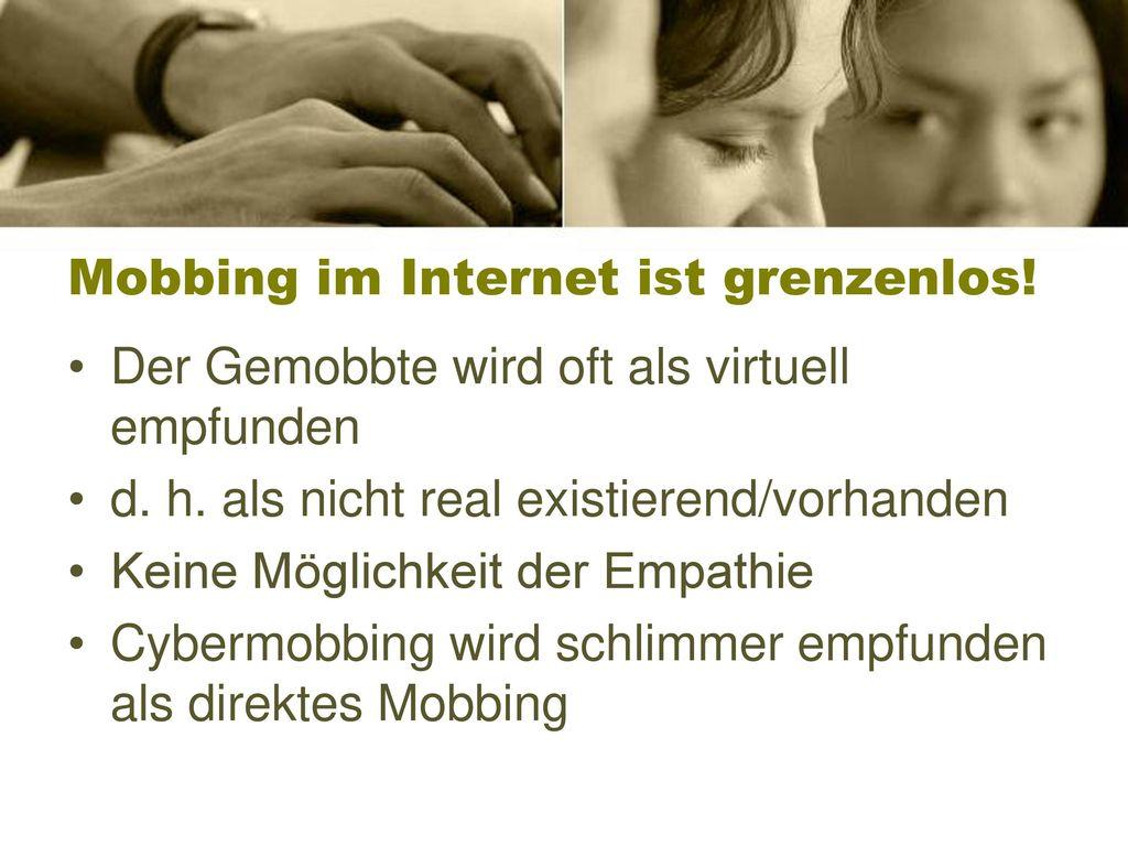Mobbing im Internet ist grenzenlos!