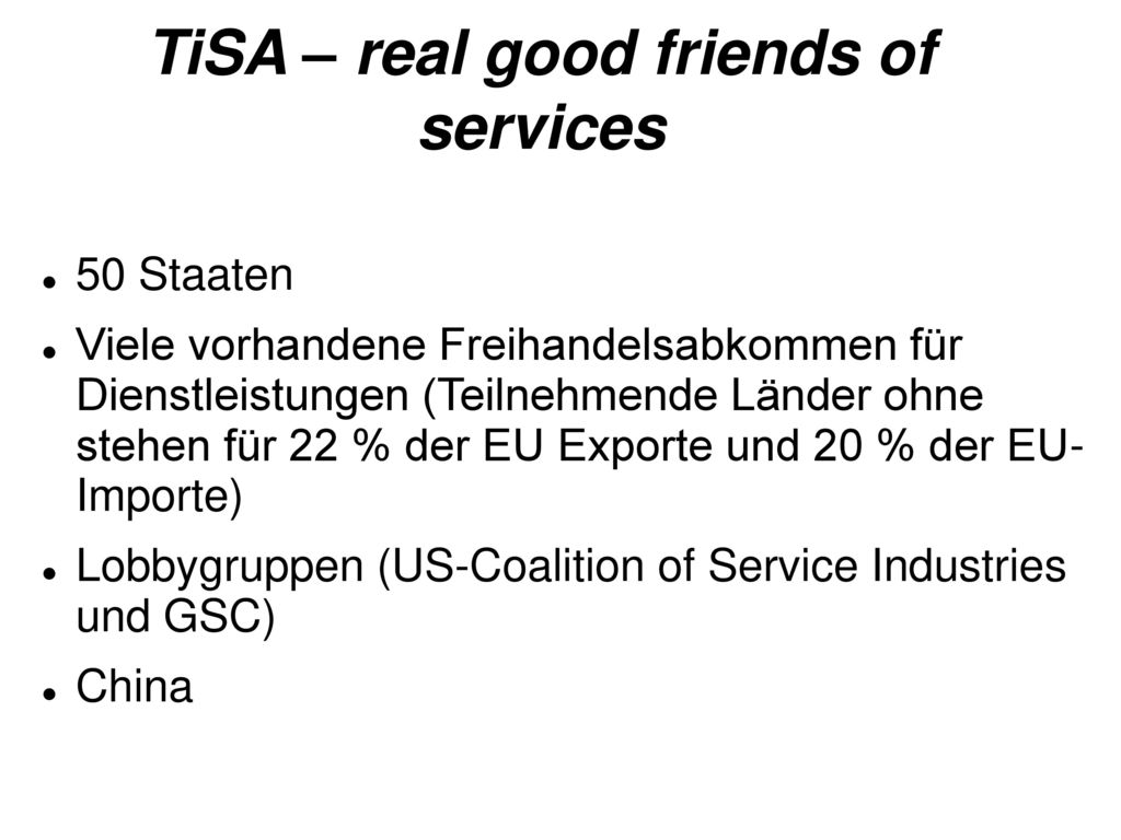 TiSA – real good friends of services