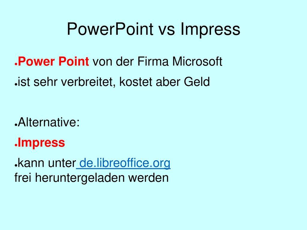 PowerPoint vs Impress Power Point von der Firma Microsoft