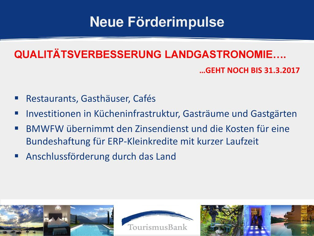Neue Förderimpulse Qualitätsverbesserung Landgastronomie….