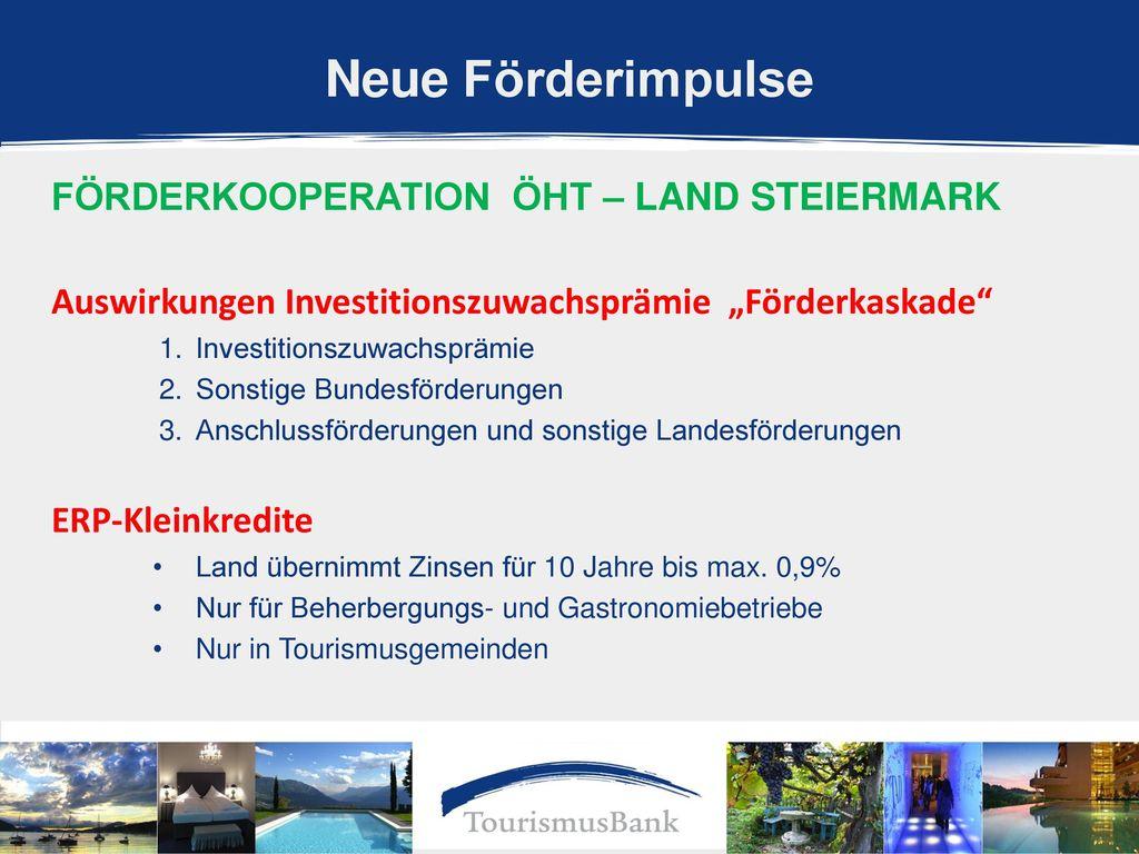 Neue Förderimpulse förderkooperation ÖHT – Land Steiermark