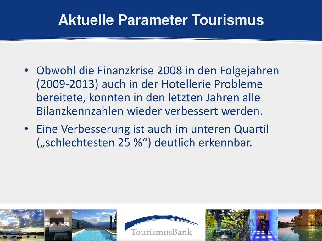 Aktuelle Parameter Tourismus