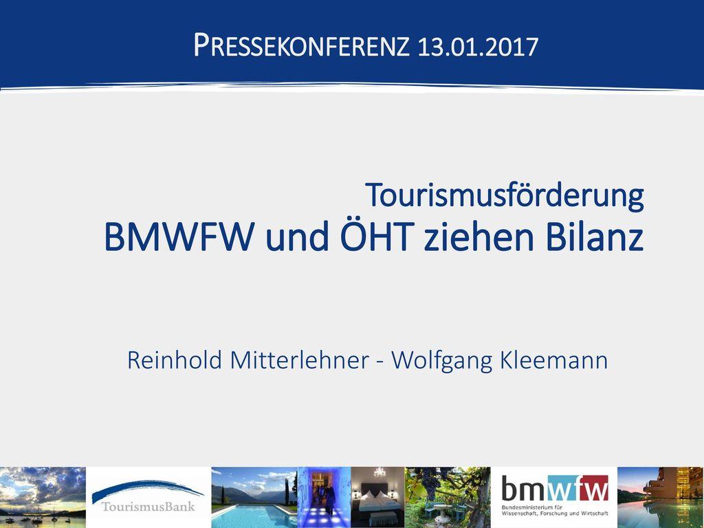 Tourismusförderung BMWFW und ÖHT ziehen Bilanz