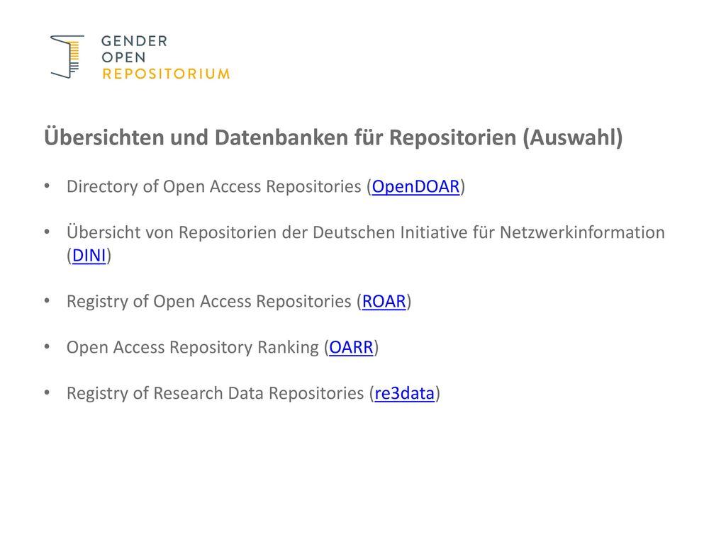 Übersichten und Datenbanken für Repositorien (Auswahl)