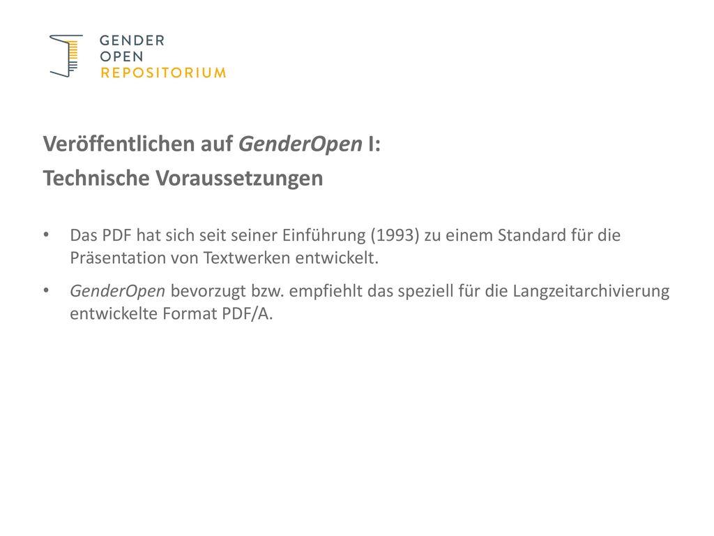 Veröffentlichen auf GenderOpen I: Technische Voraussetzungen