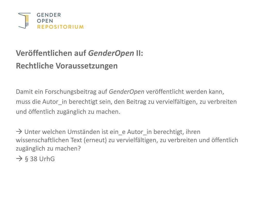 Veröffentlichen auf GenderOpen II: Rechtliche Voraussetzungen