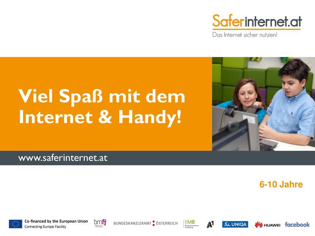 Viel Spaß mit dem Internet & Handy!