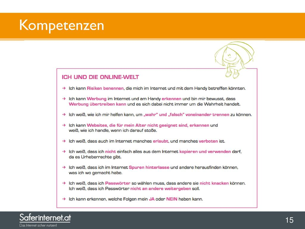 """Kompetenzen Weitere Informationen finden Sie im Unterrichtsmaterial """"Safer Internet in der Volksschule . Kostenloser Download:"""