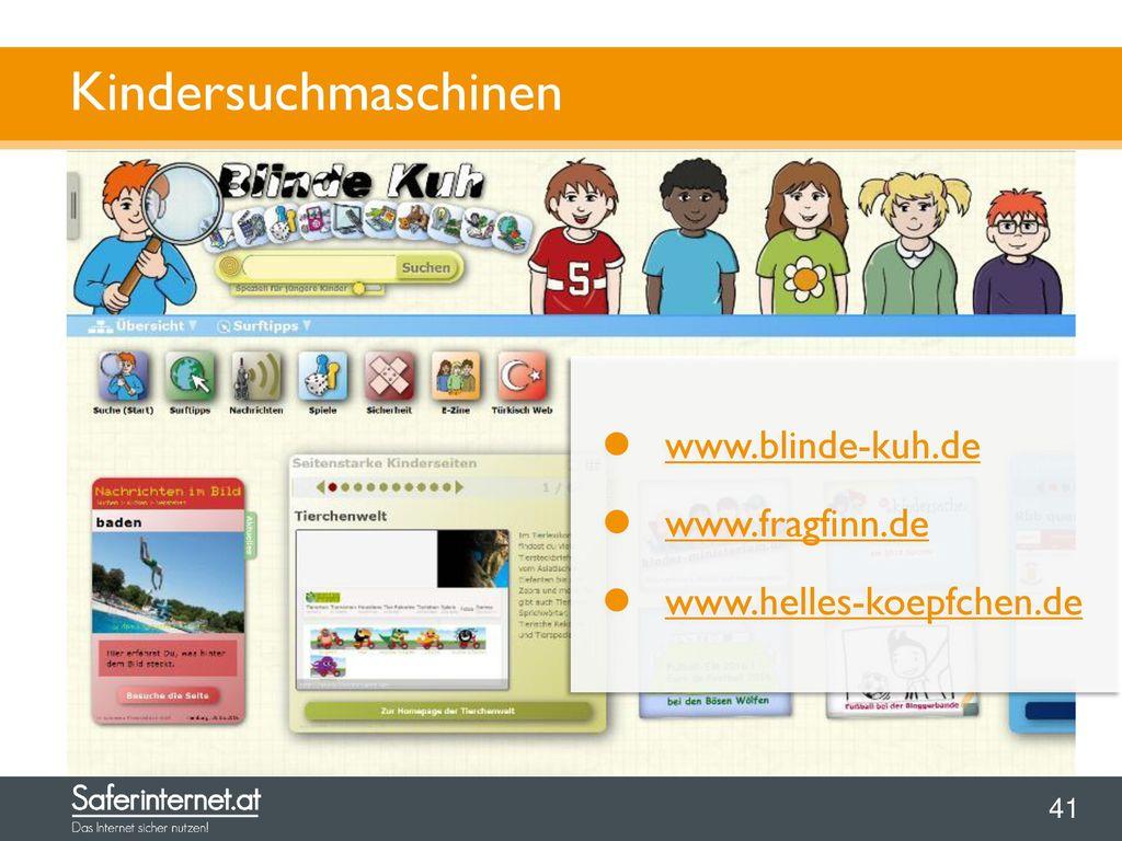 Kindersuchmaschinen www.blinde-kuh.de www.fragfinn.de