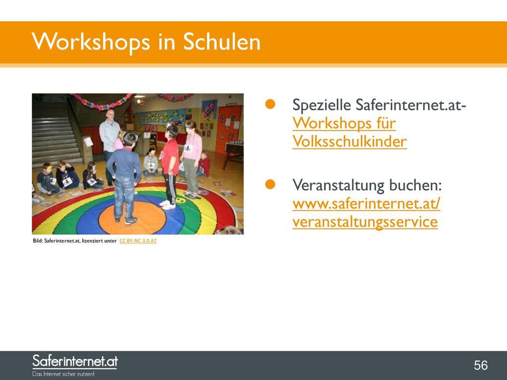 Workshops in Schulen Spezielle Saferinternet.at- Workshops für Volksschulkinder.